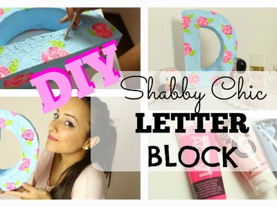 DIY - Shabby Chic Letter Block ♡ Room Decor
