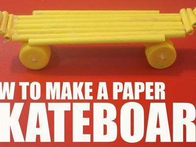 How to make a paper skateboard