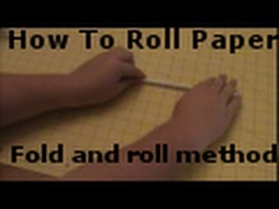 How To Roll Paper Tubes: Folding Method
