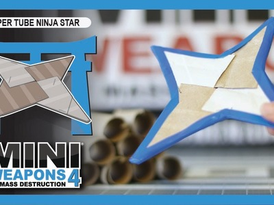 Paper Tube Ninja Star. Mini Weapons of Mass Destruction. How to make homemade weapon