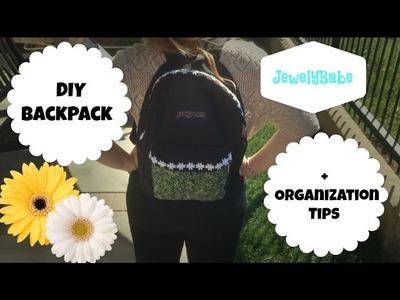 DIY Backpack + Organization Tips!