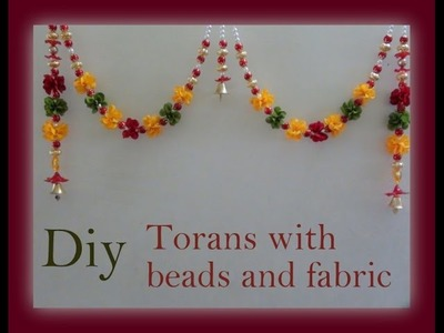 Diy Torans with beads and fabric