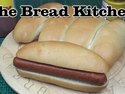 Perfect Hot Dog Bread Rolls Recipe in The Bread Kitchen