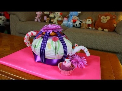 Teapot Diaper Cake (How To Make)
