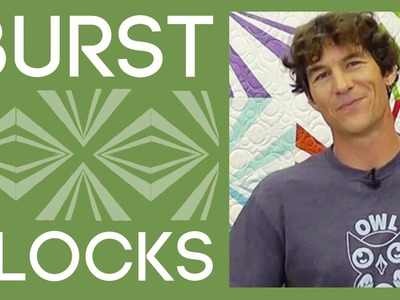The Burst Block Quilt: An Easy Quilt Tutorial with Rob Appell of Man Sewing