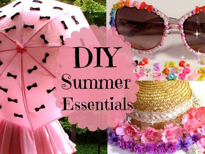 3 DIYs.Ideas Summer Essentials | Parasol + Sunglasses + Floral Straw Hat (Easy)