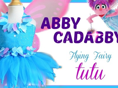 Abby Cadabby Tutu Dress - DIY