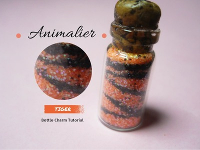"Animalier Bottle Charm ""Tiger"" ~ Bottiglietta Tigrata ~ Botellita Tigrada 