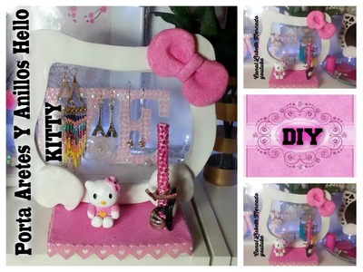 DIY PORTA ARETES Y ANILLOS HELLO KITTY SUPER