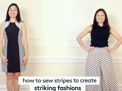 Fashion Sewing & You: How to sew stripes to create striking fashions
