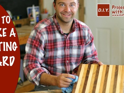 How to Make a Cutting Board | DIY Butcher Block Cutting Board