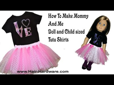 Make Mommy and Me Tutu Skirts for a Girl and Her Doll