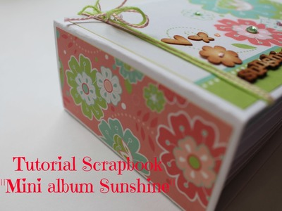 Tutorial mini album Scrapbook Sunshine