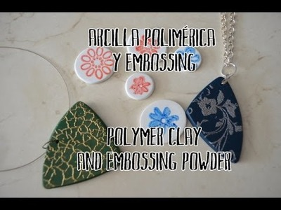 Arcilla polimérica y embossing - Polymer clay and embossing powder ENG SUB