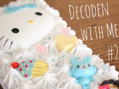 ♡ Decoden With Me #2 ♡