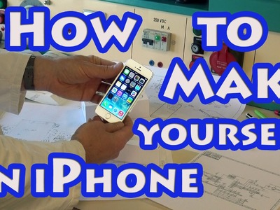 DIY : How to make yourself an iPhone 7, 6 or 5 at home (not a fake)