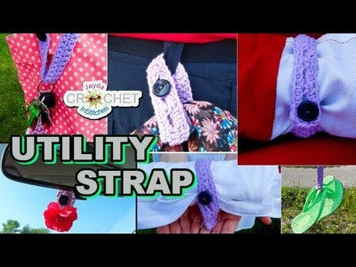 DIY Utility Strap - Crochet Adventure & Tutorial