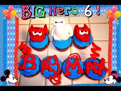EASY BIG HERO 6 Baymax Cupcake DIY + Baymax Toy Giveaway!