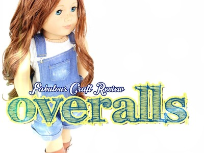Fabulous Craft Review: Doll Overalls