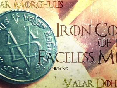 Iron Coin of the Faceless Men. [Game of Thrones]