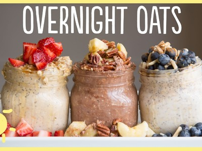 MEG | Overnight Oats 3 Ways