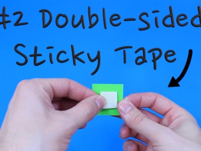 Quick Tip: How to make Double-sided Sticky Tape