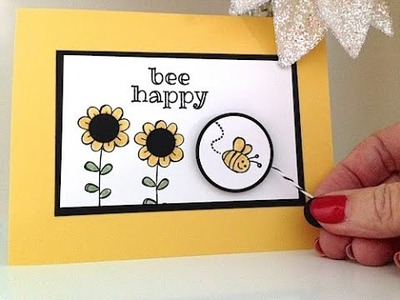 Simply Simple FLASH CARD - Bee Happy Spinning Pull Card by Connie Stewart