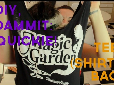 HOW TO MAKE A TEE (SHIRT) BAG -- DIY, Dammit: QUICKIE!