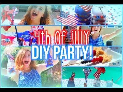 DIY 4th Of July Party! DIY Decor, Treat Ideas, + Simple Makeup!