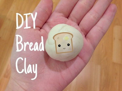 DIY Bread Clay
