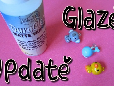Glaze Update! My Current Glazing Method: DuraClear Matte.Gloss Varnish & Quick Shine