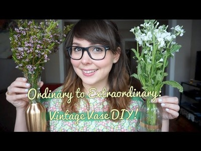 Ordinary to Extraordinary: Vintage Vase DIY!