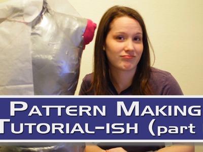 Pattern Making Tutorial-ish Part 1