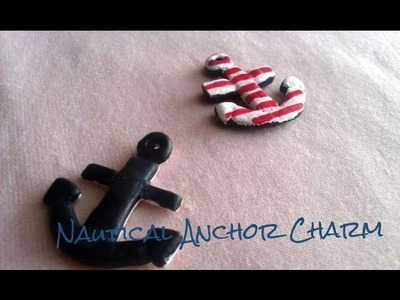 Polymer Clay Anchor Charm Tutorial