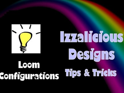 Rainbow Loom Configurations - How to adjust your loom base plates & pegs
