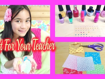DIY ~ A Gift For Your Teacher
