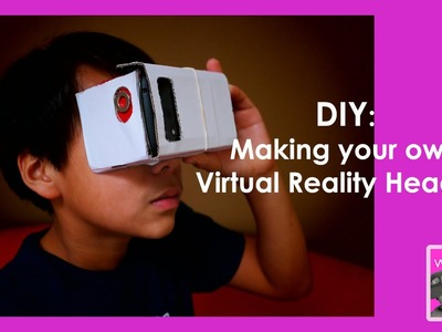 DIY: How To Make A Cheap VR Headset In 10 Minutes