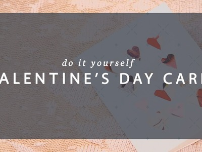 DIY - Valentine's Day Card