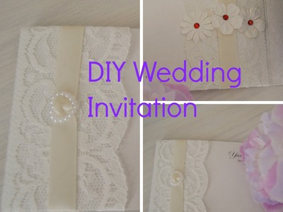DIY Wedding Invitation - How to decorate