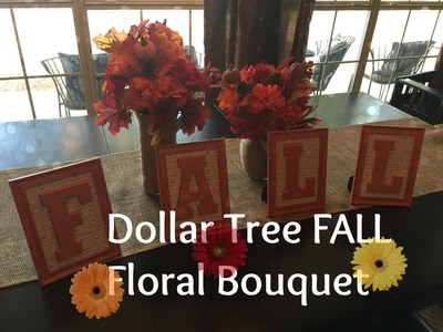 Dollar Tree Fall Floral Bouquet DIY