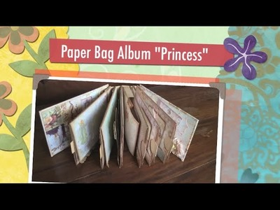 Princess Paper Bag Album (insp. by Kathy Orta)