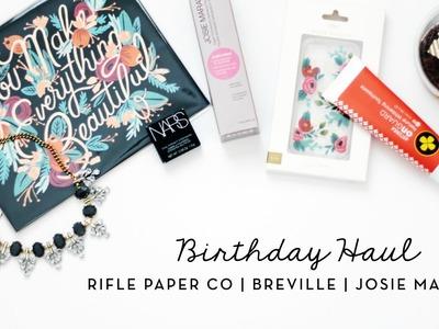 Birthday Haul | Rifle Paper Co., Breville, Josie Maran