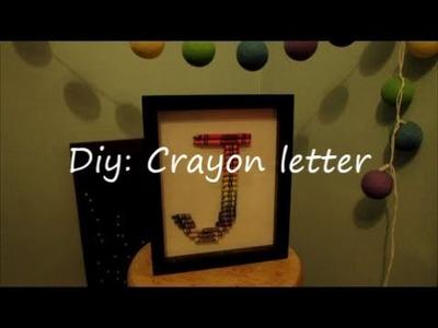 DIY: Crayon Letter