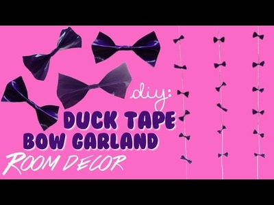 DIY Duct Tape Room Decor: Easy and cute Bow Garland!
