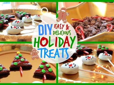 DIY Easy & Delicious Holiday Treats!