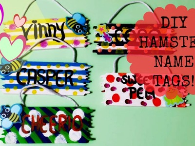 DIY Hamster Cage Name Tags!