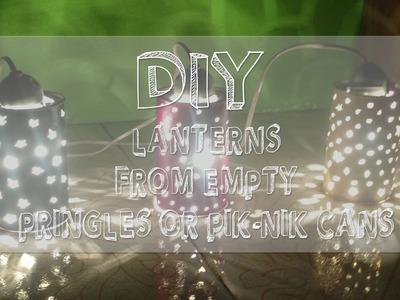 DIY Lanterns from Empty Pik-Nik.Pringles Can