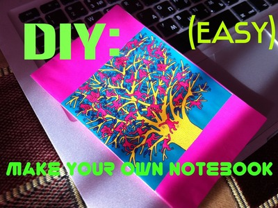 DIY: Make your own notebook (Easy)
