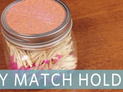DIY Mason Jar Match Holder