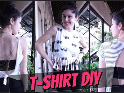 DIY T-Shirts || 3 Ways To Transform Your T- Shirts!!!!